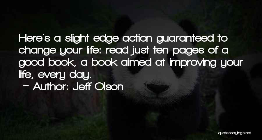 The Slight Edge Book Quotes By Jeff Olson