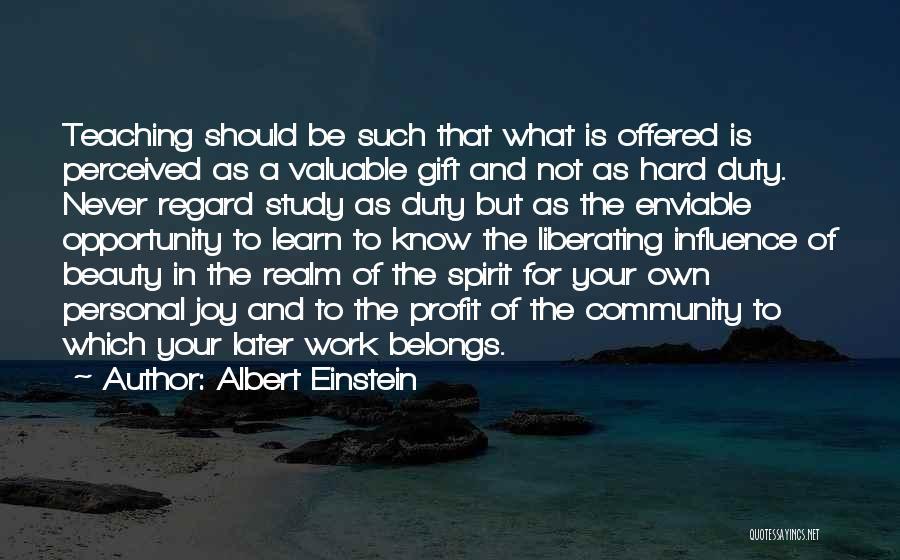 The Spirit Realm Quotes By Albert Einstein