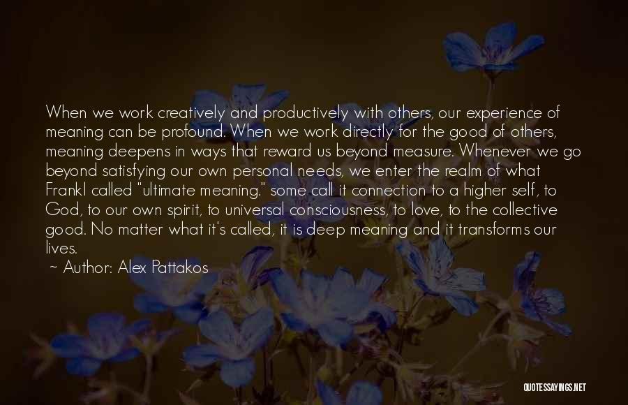 The Spirit Realm Quotes By Alex Pattakos