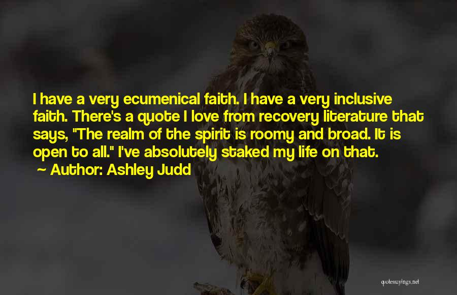 The Spirit Realm Quotes By Ashley Judd