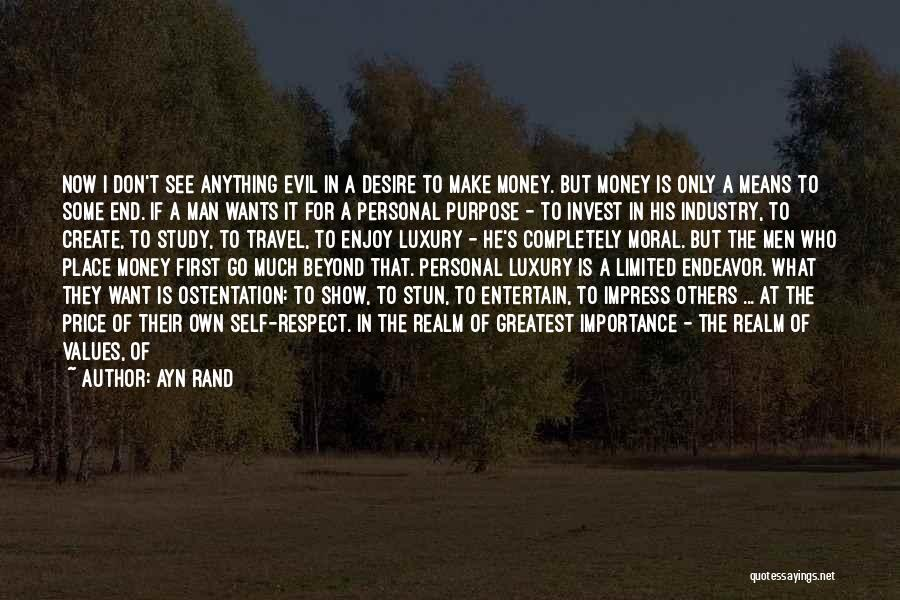 The Spirit Realm Quotes By Ayn Rand