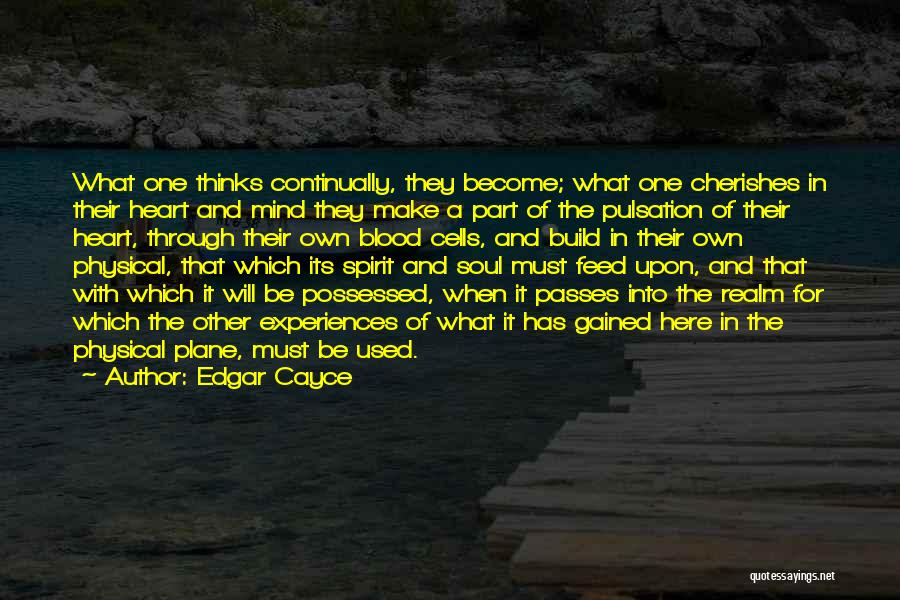 The Spirit Realm Quotes By Edgar Cayce