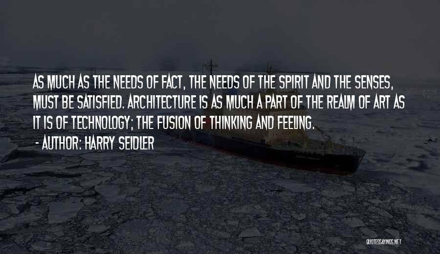 The Spirit Realm Quotes By Harry Seidler