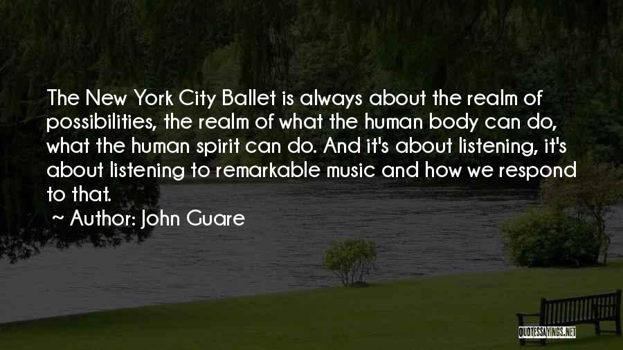 The Spirit Realm Quotes By John Guare