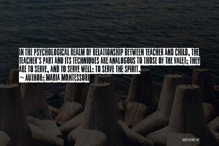 The Spirit Realm Quotes By Maria Montessori