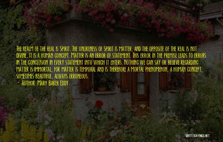 The Spirit Realm Quotes By Mary Baker Eddy