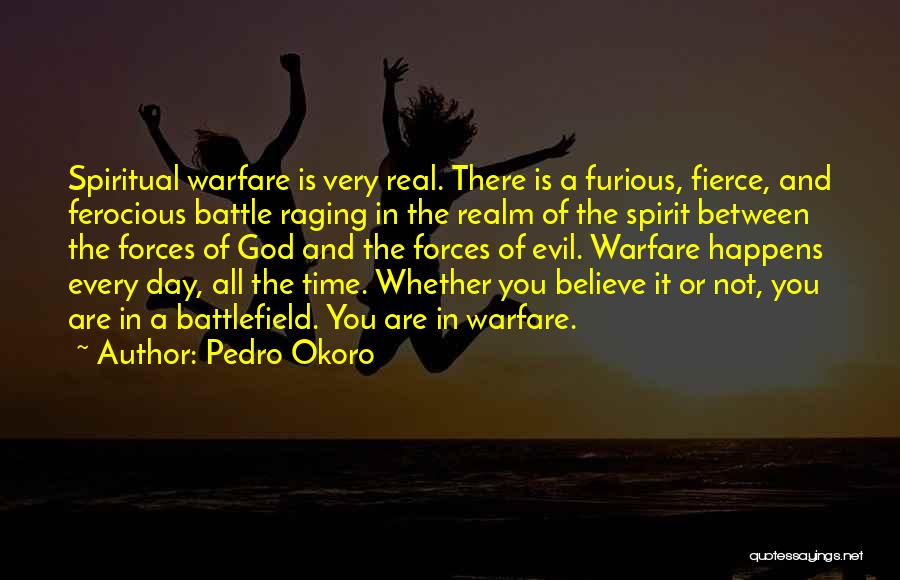 The Spirit Realm Quotes By Pedro Okoro