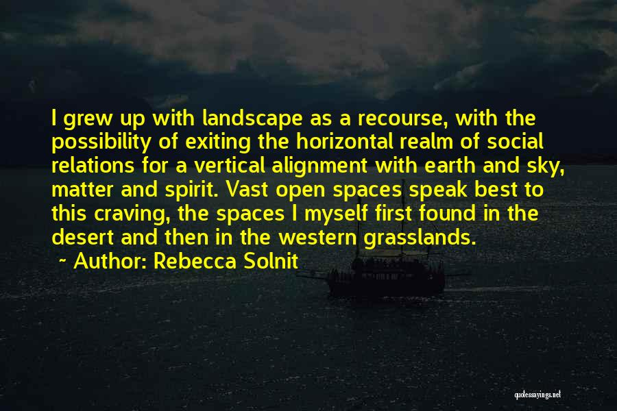 The Spirit Realm Quotes By Rebecca Solnit