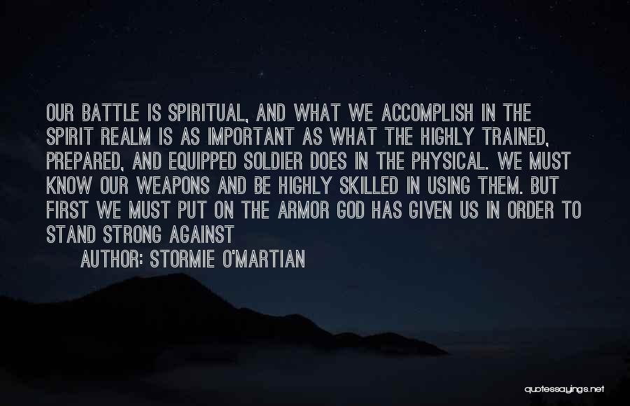 The Spirit Realm Quotes By Stormie O'martian