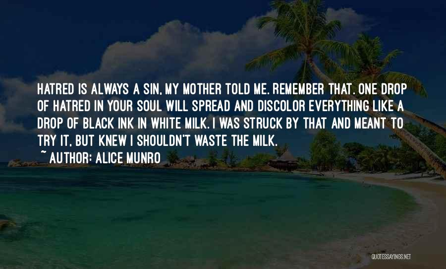 The Spread Quotes By Alice Munro