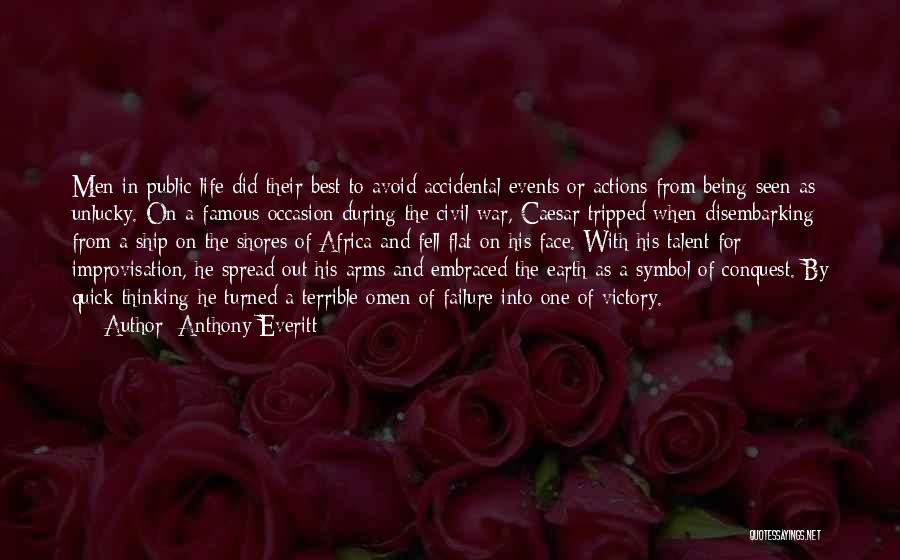 The Spread Quotes By Anthony Everitt