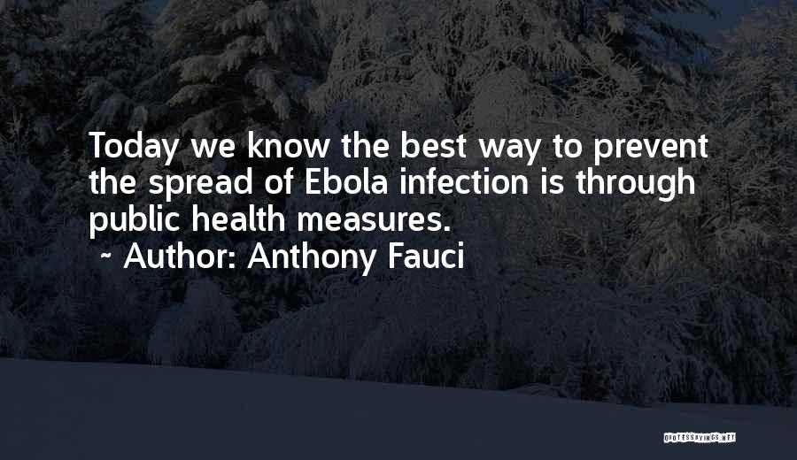 The Spread Quotes By Anthony Fauci