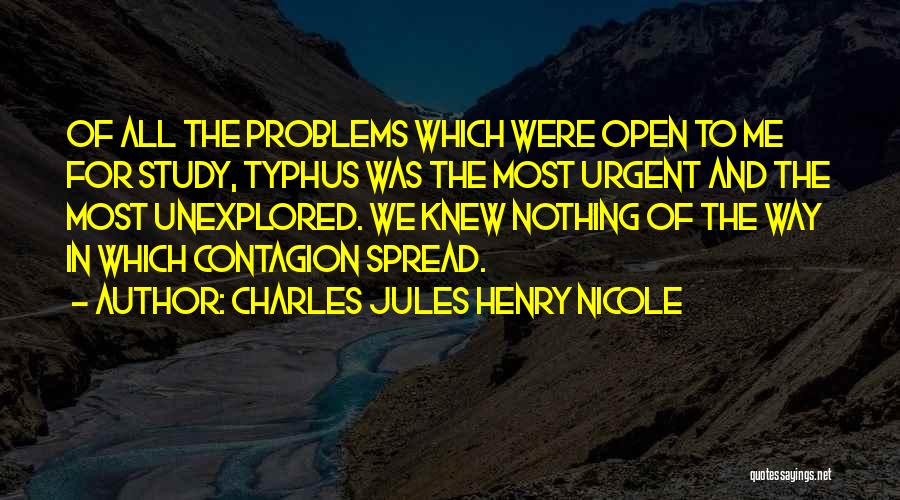 The Spread Quotes By Charles Jules Henry Nicole