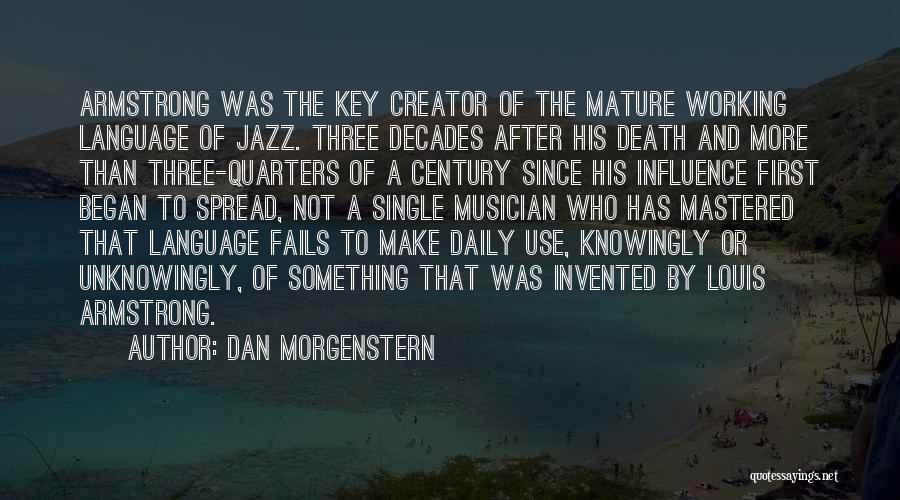 The Spread Quotes By Dan Morgenstern