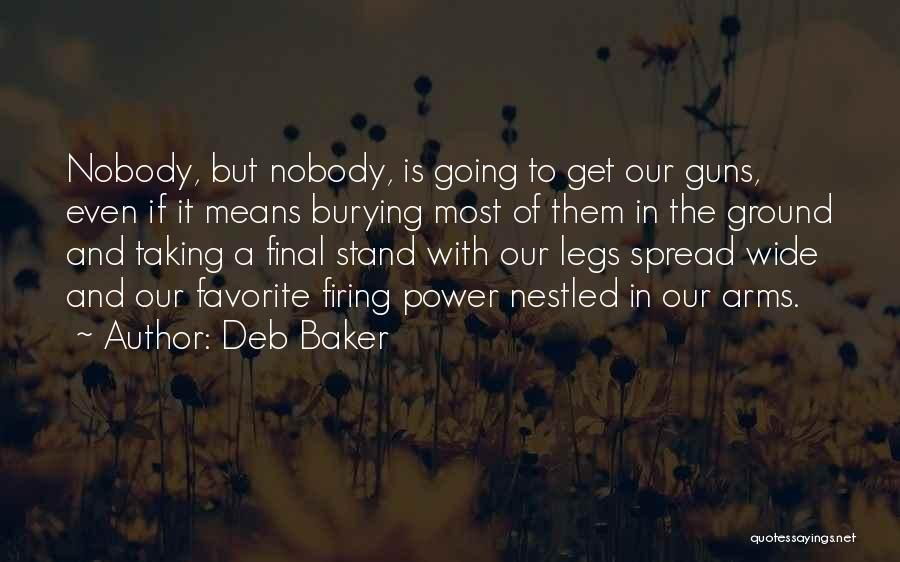 The Spread Quotes By Deb Baker