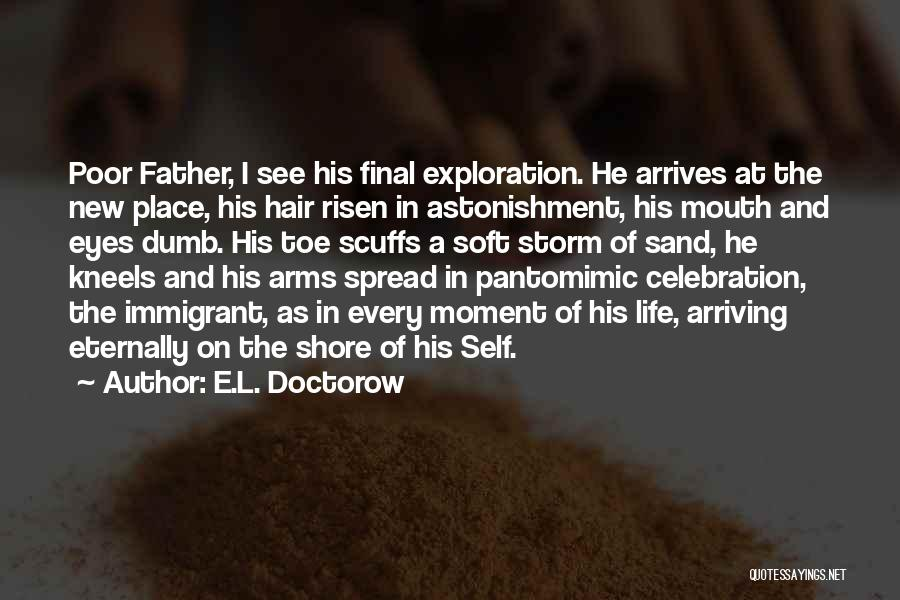 The Spread Quotes By E.L. Doctorow