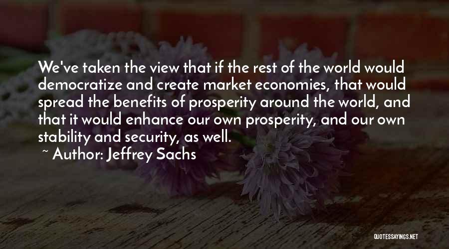 The Spread Quotes By Jeffrey Sachs