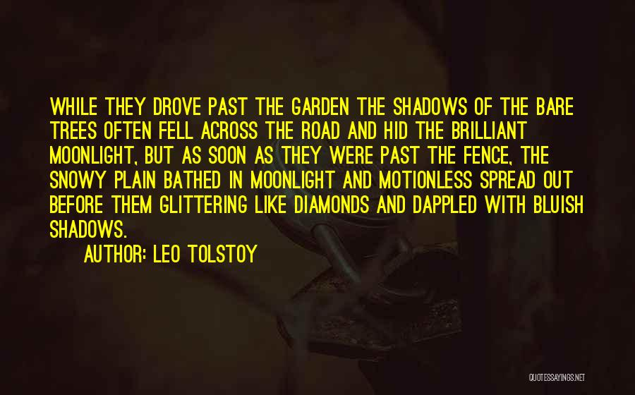 The Spread Quotes By Leo Tolstoy