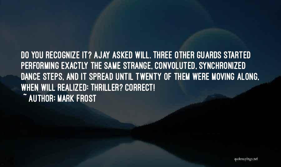 The Spread Quotes By Mark Frost