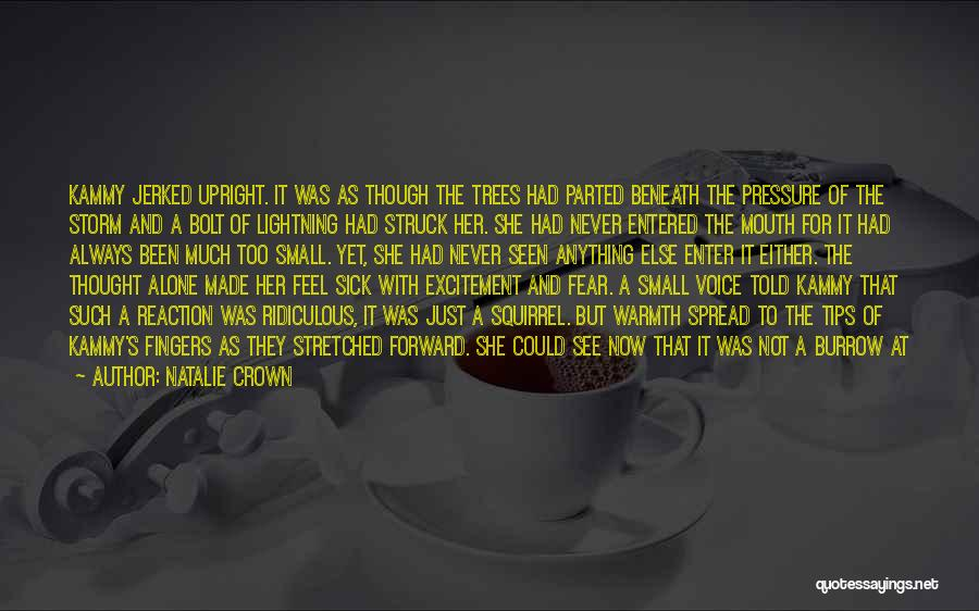 The Spread Quotes By Natalie Crown