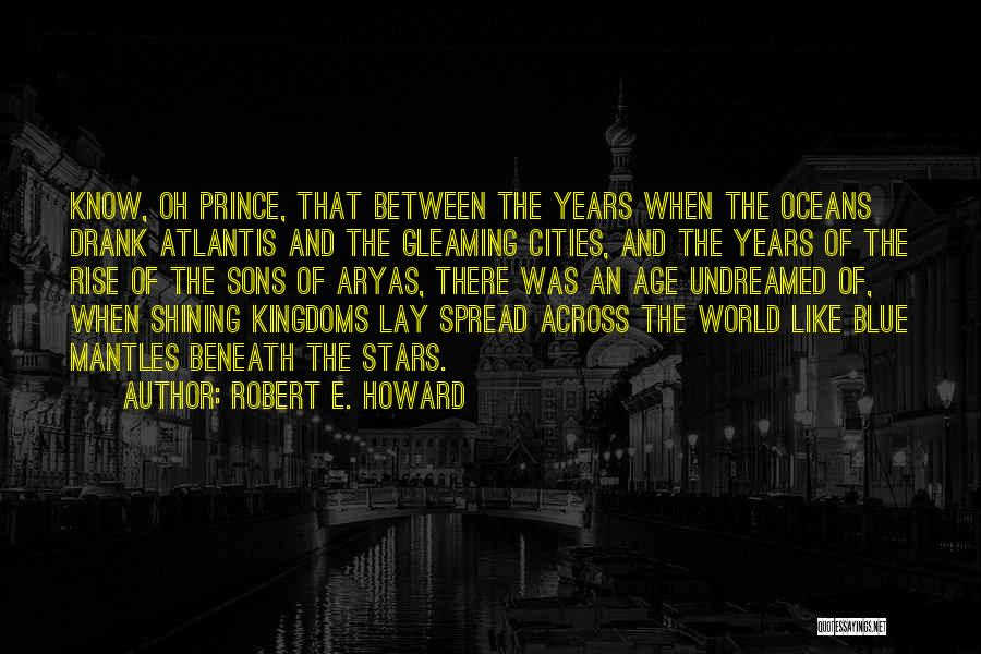 The Spread Quotes By Robert E. Howard