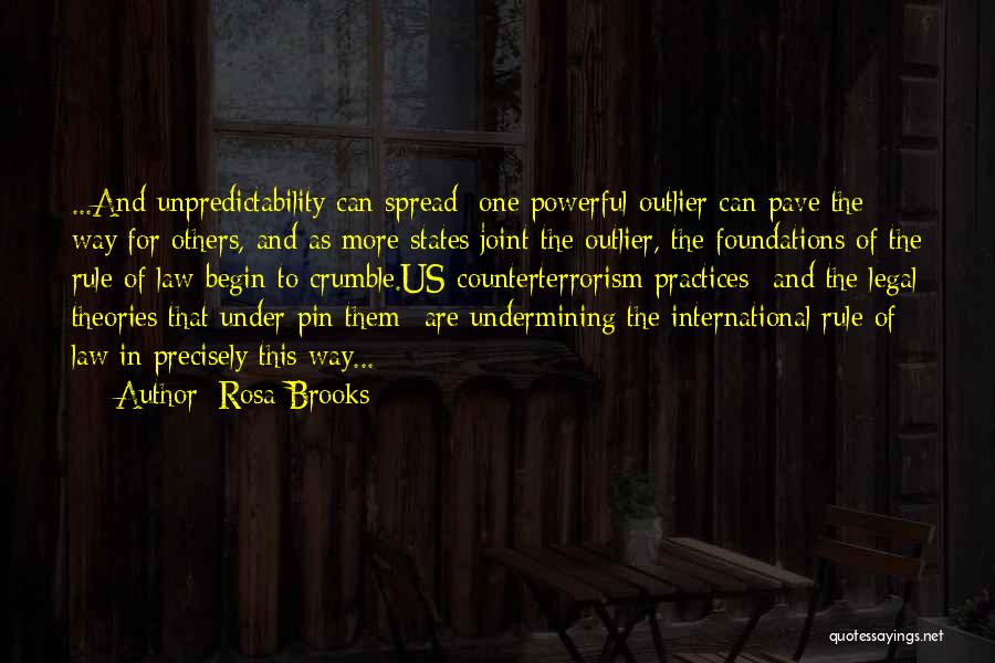 The Spread Quotes By Rosa Brooks