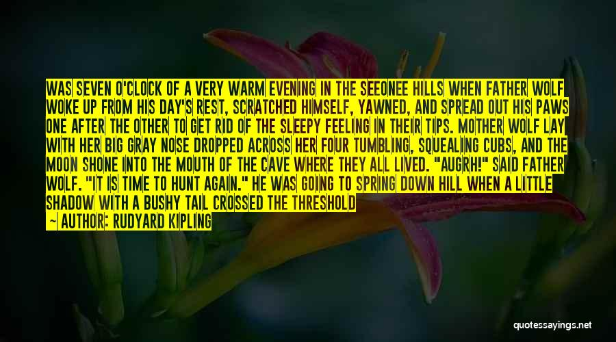 The Spread Quotes By Rudyard Kipling