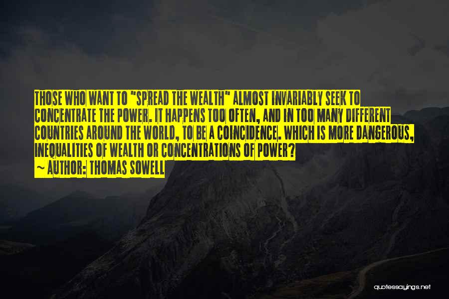 The Spread Quotes By Thomas Sowell