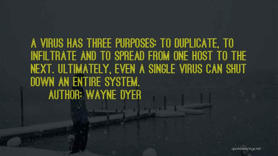 The Spread Quotes By Wayne Dyer