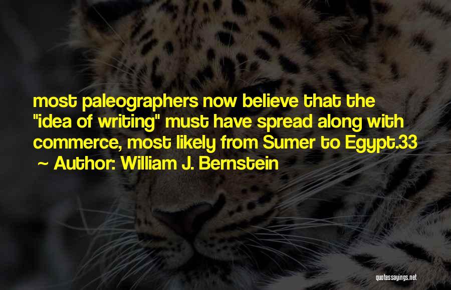 The Spread Quotes By William J. Bernstein