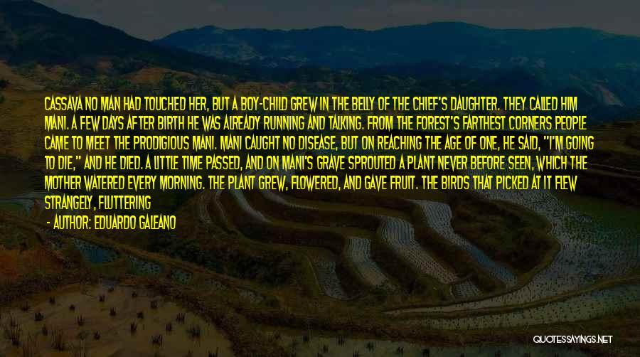 The Stone Child Quotes By Eduardo Galeano