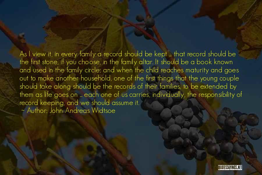 The Stone Child Quotes By John Andreas Widtsoe
