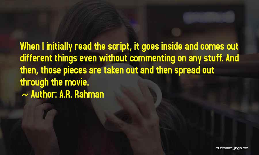 The Stuff Movie Quotes By A.R. Rahman