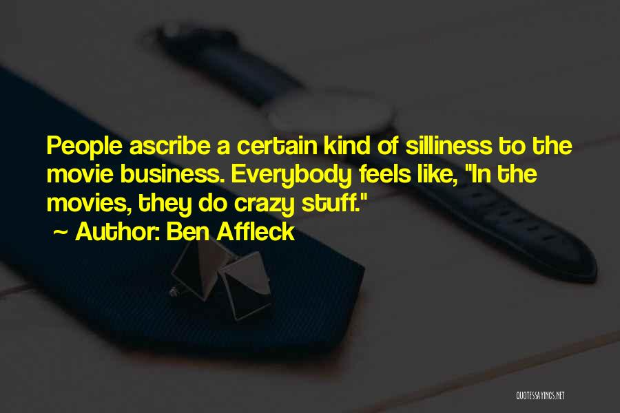 The Stuff Movie Quotes By Ben Affleck