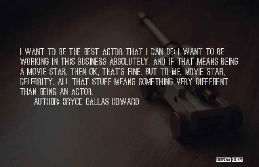 The Stuff Movie Quotes By Bryce Dallas Howard