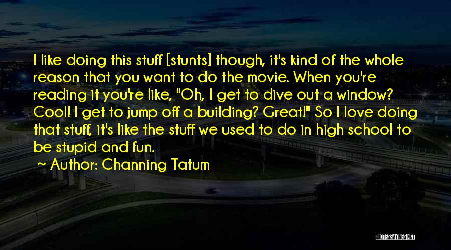The Stuff Movie Quotes By Channing Tatum