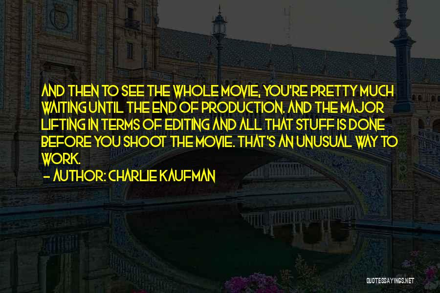 The Stuff Movie Quotes By Charlie Kaufman