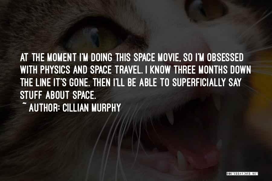 The Stuff Movie Quotes By Cillian Murphy