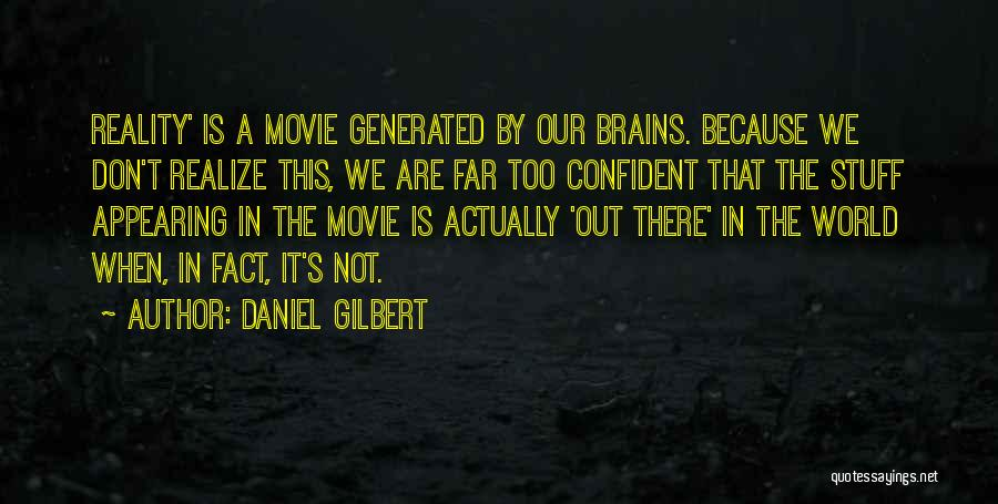 The Stuff Movie Quotes By Daniel Gilbert