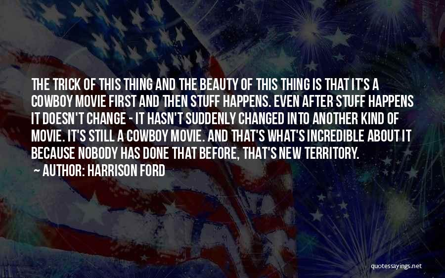 The Stuff Movie Quotes By Harrison Ford
