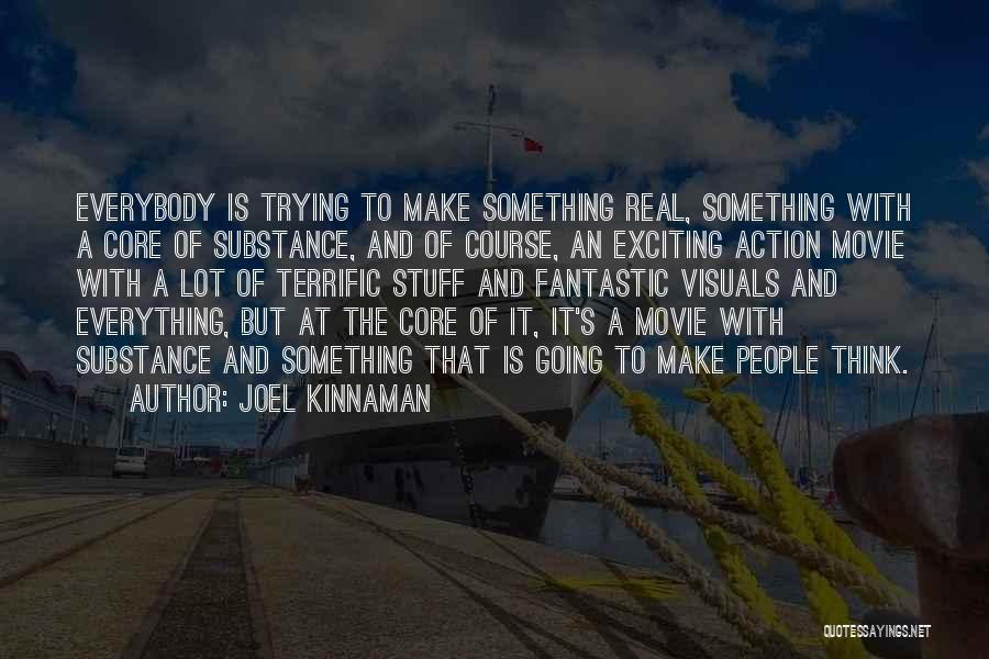 The Stuff Movie Quotes By Joel Kinnaman