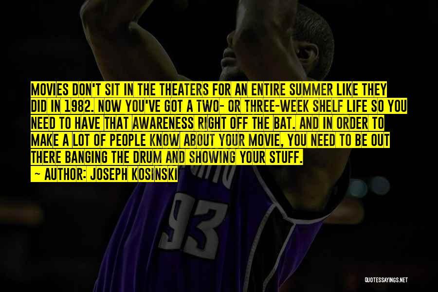 The Stuff Movie Quotes By Joseph Kosinski