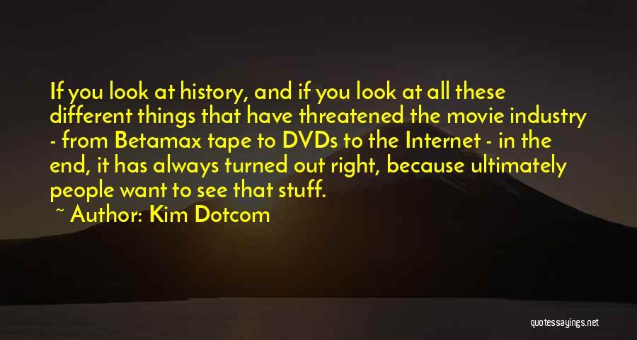 The Stuff Movie Quotes By Kim Dotcom