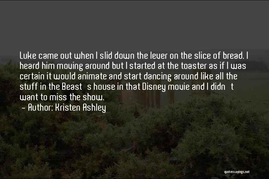The Stuff Movie Quotes By Kristen Ashley