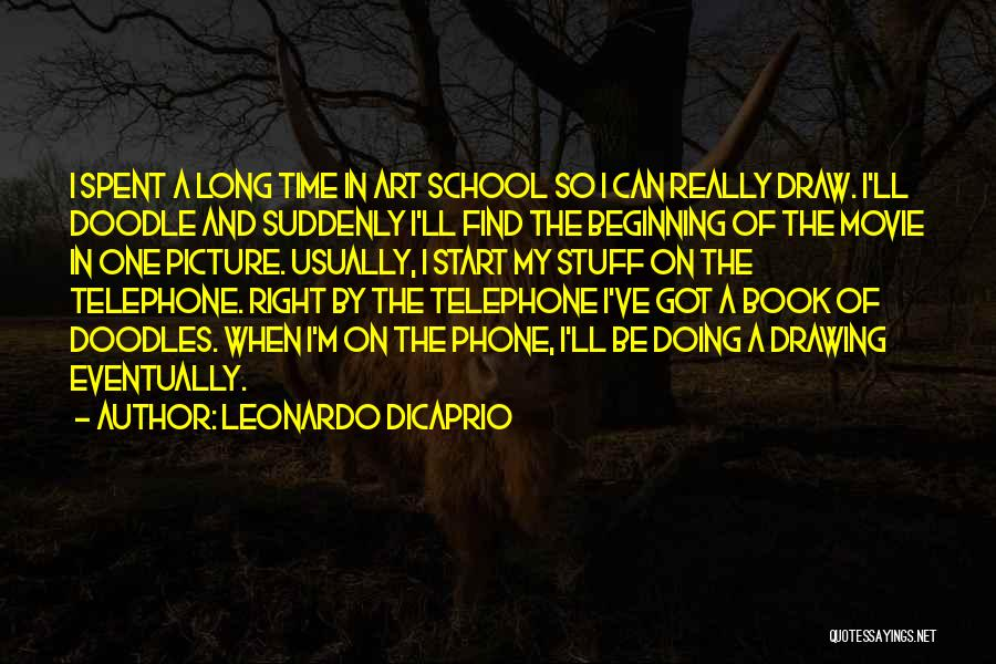 The Stuff Movie Quotes By Leonardo DiCaprio