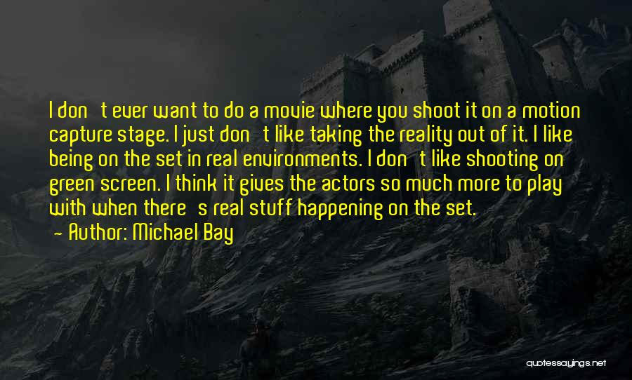 The Stuff Movie Quotes By Michael Bay