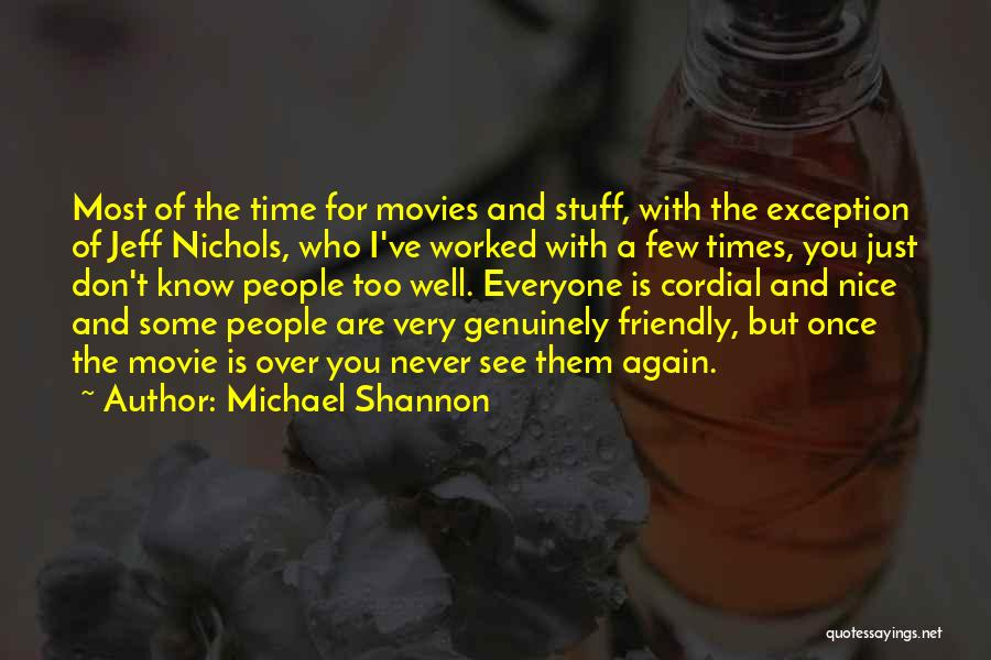 The Stuff Movie Quotes By Michael Shannon