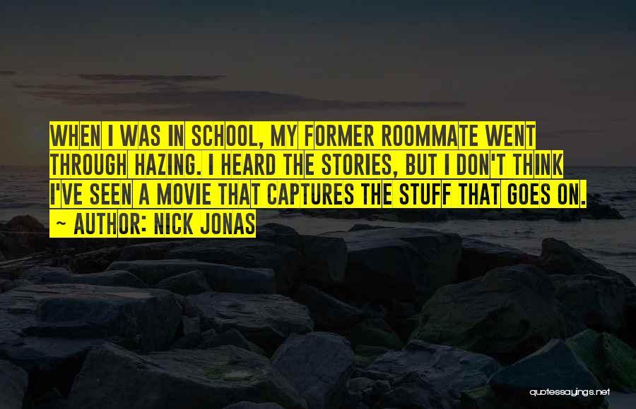 The Stuff Movie Quotes By Nick Jonas