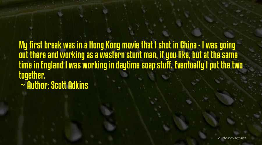 The Stuff Movie Quotes By Scott Adkins