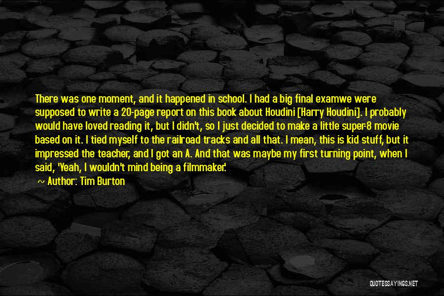 The Stuff Movie Quotes By Tim Burton
